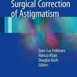 Surgical Correction of Astigmatism