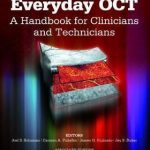Everyday OCT : A Handbook for Clinicians and Technicians