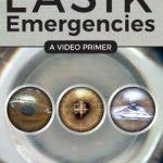 LASIK Emergencies : A Video Primer